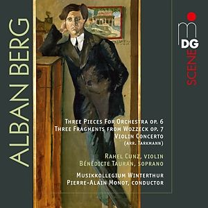 Berg: 3 Pieces for Orchestra, 3 fragments from Wozzeck, Violin Concerto - Cunz, Tauran, Monot