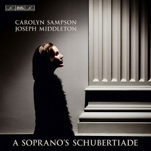 A soprano's Schubertiade - Sampson, Middleton