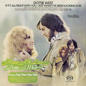 Dottie West: House of Love, If it's All Right with You/Just What I've Been Looking For