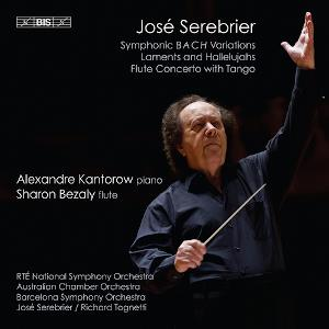 Serebrier: Symphonic BACH variations, Flute Concerto with Tango - Kantorow, Bezaly, Serebrier