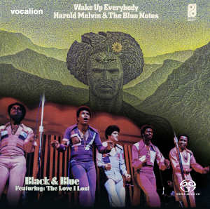 Harold Melvin & The Blue Notes: Black and Blue, Wake Up Everybody
