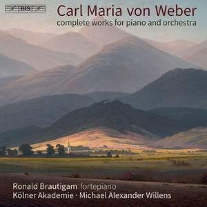 Weber: Complete Works for Piano and Orchestra - Brautigam, Willens