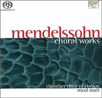 Mendelssohn: Choral Works - Nicol Matt