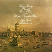 Handel: Water Music, Royal Fireworks Music - Boulez