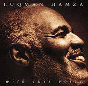 Luqman Hamza - With This Voice