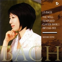 Bach: Well Tempered Clavier, Book 1 - Mayako Sone