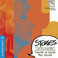 Theatre of Voices, Paul Hillier: Stories