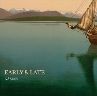 Early & Late - Gáman