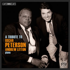 A Tribute to Oscar Peterson - Andrew Litton