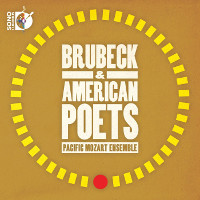 Brubeck & American Poets - Pacific Mozart Ensemble