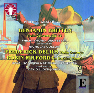 Delius, Britten: Violin Concertos - Graffin, Lloyd-Jones, Collon