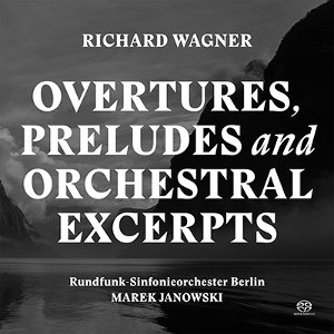 Wagner: Overtures, Preludes and Orchestral Excerpts - Janowski