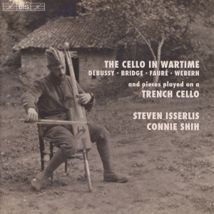 The Cello in Wartime - Isserlis / Shih