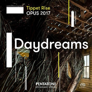 Tippet Rise OPUS 2017 | Daydreams