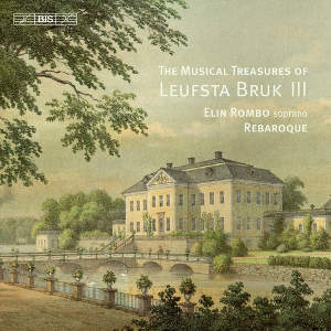 Hurlebusch, Johnsen, Monsigny: The Musical Treasures of Leufsta Bruk III - Rombo, Rebaroque