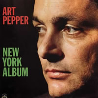 Art Pepper: New York Album