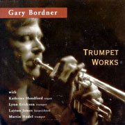 Gary Bordner - Trumpet Works