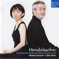 Mendelssohn: Complete Works for Piano and Cello - Hidemi Suzuki, Chie Hirai