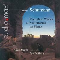 Schumann: Complete Works for Cello and Piano - Storck / Ishihara