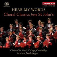 Hear My Words, Choral Classics from St John's