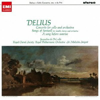 Delius: Cello Concerto, Songs of Farewell, A Song before sunrise - Sir Malcolm Sargent