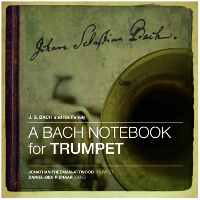 A Bach Notebook for Trumpet (Eleven Bachs from 1615 to 1795) - Freeman-Attwood, Pienaar