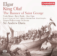 Elgar: Scenes from the Saga of King Olaf, The Banner of Saint George - Birsan, Banks, Opie, Davis