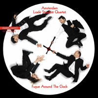 Amsterdam Loeki Stardust Quartet: Fugue around the Clock