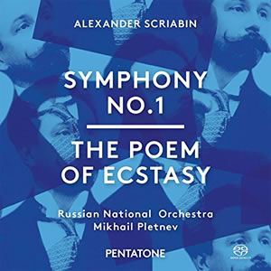 Scriabin: Symphony No. 1 & The Poem of Ecstasy - Pletnev