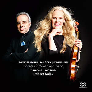 Mendelssohn / Janáček / Schumann: Sonatas for Violin and Piano - Lamsma / Kulek