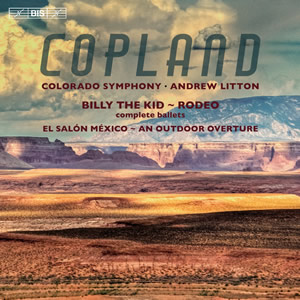 Copland: Billy the Kid, Rodeo, El Salón México - Litton