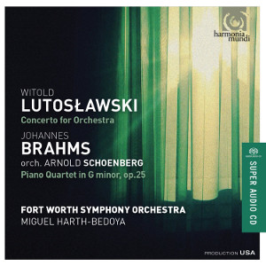 Lutoslawski: Concerto for Orchestra, Brahms/Schoenberg: Piano Quartet - Harth-Bedoya