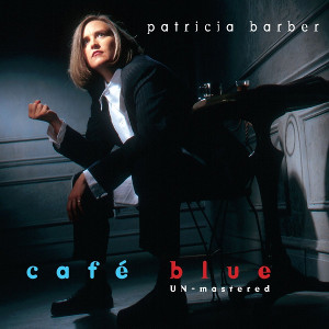 Patricia Barber: Cafe Blue