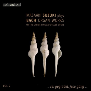 Bach: Organ Works, Vol 02 - Suzuki