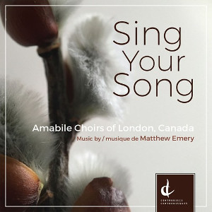Sing Your Song - Amabile Choirs of London, Canada