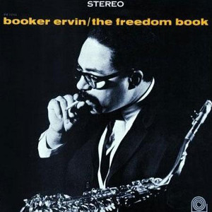 Booker Ervin: The Freedom Book