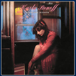 Karla Bonoff: Restless Nights