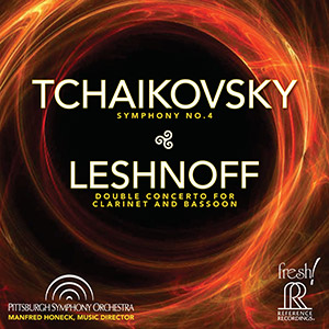 Tchaikovsky: Symphony No. 4, Leshnoff: Double Concerto for Clarinet and Bassoon - Honeck