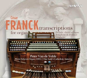 Franck: Transcriptions for organ - de Velde