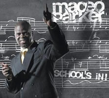 Maceo Parker: School's In!