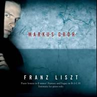 Liszt: Piano Works - Markus Groh