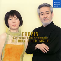 Chopin: Works for Piano and Cello - Chie Hirai, Hidemi Suzuki