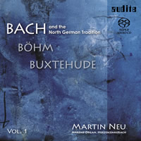 Bach and the North German Tradition Vol. 1 - Martin Neu