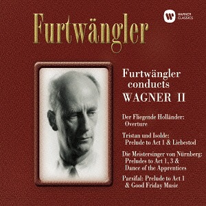 Furtwängler conducts Wagner II
