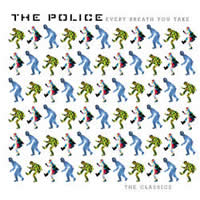 The Police: Every Breath You Take