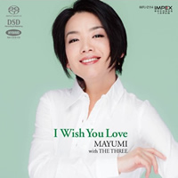 Mayumi with The Three: I Wish You Love