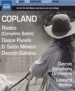 Copland: Rodeo, Dance Panels, El salon Mexico, Danzon cubano - Slatkin