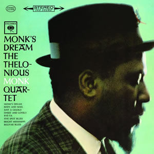Thelonious Monk Quartet: Monk's Dream