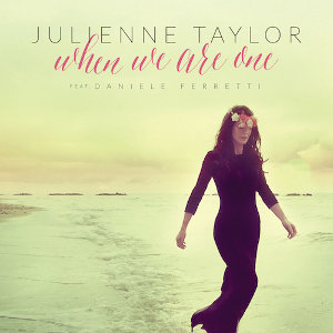 Julienne Taylor: When We Are One