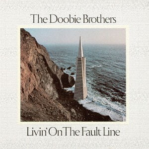 The Doobie Brothers: Livin' On The Fault Line